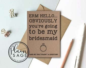 Will you be my Bridesmaid / Maid of Honour Wedding Card Invitation Kraft Funny Obviously