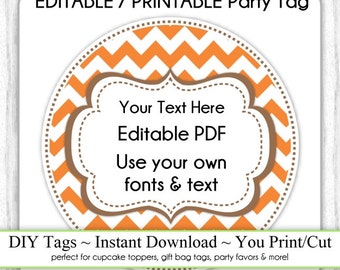 Editable Party Tag, Printable Party Favor, Orange and Brown Chevron, INSTANT DOWNLOAD, Cupcake Topper, DIY Party Tag, Your Text, Fonts