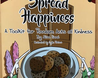 Spread Happiness: A Toolkit for Random Acts of Kindness