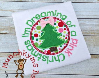 I'm Dreaming of a Pink Christmas Applique