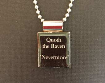 Nevermore Halloween Necklace, Handmade Halloween Jewelry, handmade scrabble tile jewelry, Edgar Allen Poe quote Pendant, The Raven Necklace