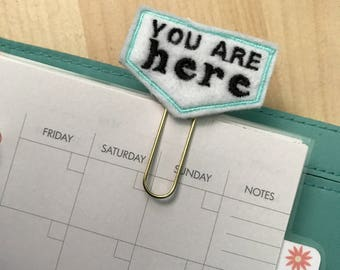 "Mint ""You are Here"" quote Felt Planner Clip - Paper Clip - Bookmark"