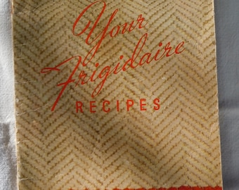 Your Frigidaire Recipes