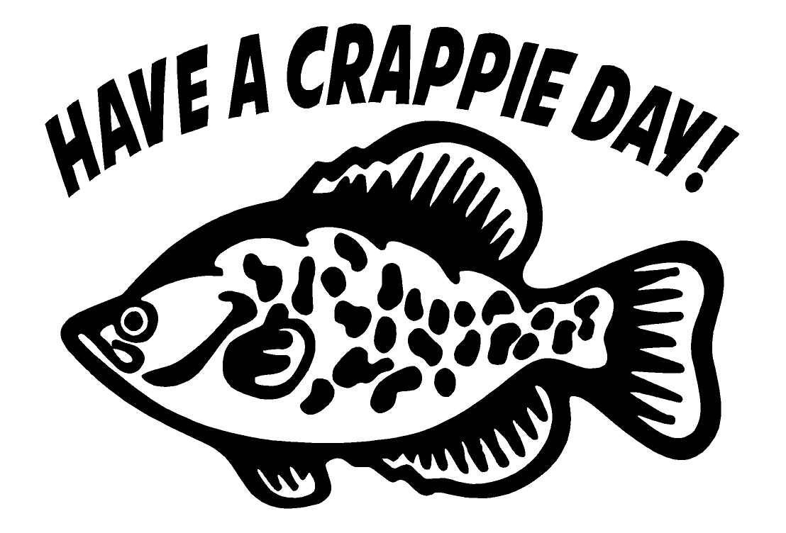 Have A Crappie Day Car Decal