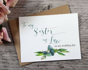 To My SISTER IN LAW on my Wedding Day Card, To My Sister in Law Card, Sister in Law Card, Sister in Law Gift, Greenery Wedding Invitation
