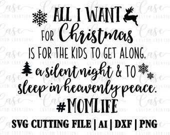 Mom Life Christmas SVG Cutting File, AI, Dxf and PNG | Instant Download | Cricut and Silhouette | Silent Night | Sleep in Heavenly Peace