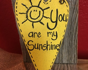 You are my sunshine Inspirational message heart