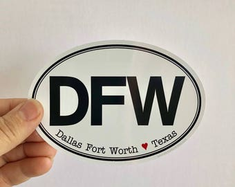 Dallas Fort Worth Texas bumper sticker | laptop decal | any smooth surface sticker | any city available