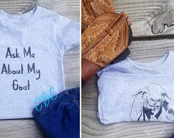Ask Me about My Goat Mutt, Toddler Goat shirt, Goat Shirt, Goat Lover Shirt, Goat, Farm animal, 4-H