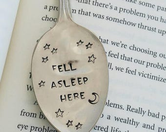 Fell Asleep Here/ Bookmark / Vintage Stamped Spoon / Page Holder / Personalized Bookmark / Gift for Readers / Gift for Her / Impressions