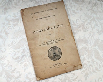 1903 Horseshoeing Vintage Booklet, Farmers Bulletin 179, U.S. Department of Agriculture