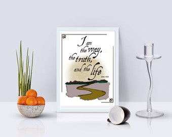 John 14:6 Printable download Bible Verse Christian art home decor downloadable printable wall décor
