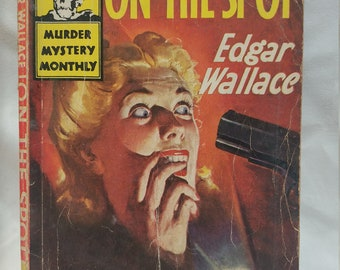 Antique Book - On the Spot by Edgar Wallace (1947)