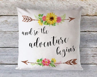 And So The Adventure Begins Throw Pillow - Decorative Pillow - Home Decor - Dorm Decor - Inspirational Quote - Motivational Pillow