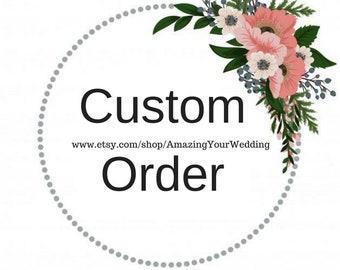 Custom Order for Wedding Stationery & Wedding Favors, Custom Design, Personalized Unique Favors