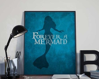 Forever a Mermaid - Mermaid Art Print Poster - PRINTABLE 8x10 inches - Wall Decor, Inspirational Print, Home Decor, Gift