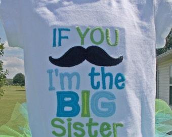 Big Sister Shirt, Big Sister Mustache Shirt, Big Sister Mustache Bodysuit, Appliqued Big Sister Shirt, Embroidered Big Sister Shirt