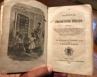 1860 The National Pronouncing Speller . 1800s book . Rare book . Antique book . Rare antique book . Vintage book