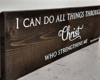 Bible Verse Wood Sign - Bible Verse Sign - Philippians 4 13 Sign - I Can Do All Things Through Christ - Bible Verse Wall Art Wood  -