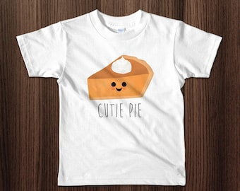 Funny Toddler Kids T-Shirt - Cutie Pie - Food Pun Pumpkin Pie Whipped Cream Dollop Happy Thanksgiving Shirt Cute Puns Adorable Gift Toddlers