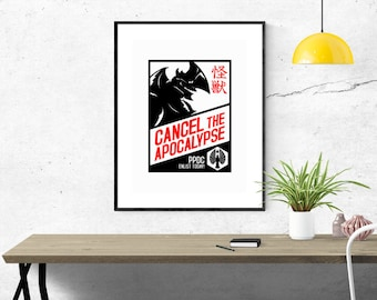 Cancel the Apocalypse pacific rim propaganda poster 18x24 hand pulled screen print geek gift