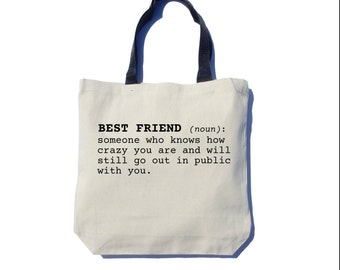 Best Friend Tote Bag, Screen Printed, Thick Canvas Tote