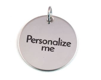 Personalized Laser Engraved Pendant - Stainless Steel Personalized Charm - Customized Pendant - Engraved Charm