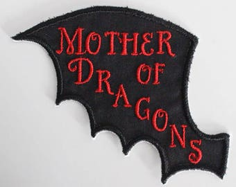 Mother of Dragons Patch, Game of Thrones, Daenerys Dragon Patch, Khaleesi, Iron On Patch, Dragon Patch, Daenerys Patch, Dragon, Embroidery