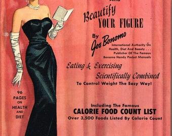 Reduce And Beautify Your Figure - Joe Bonomo - 1954 - Hard Cover