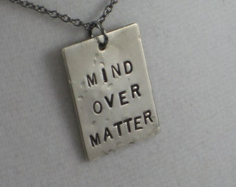 MIND OVER MATTER 1 Pendant Necklace  - Inspirational Motivational Necklace on Gunmetal Chain - New Years Resolution - Weight Loss - Will