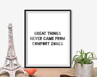 """Printable Art Typography Poster """"Great Things Never Came From Comfort Zones"""" Inspirational Print Motivational Quote Digital Download1"""