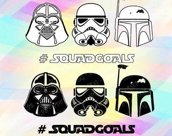 SVG DXF PNG Star Wars Squadgoals Stormtrooper Darth Vader Boba Fett Cut Files Cricut Silhouette Studio Transfer Tshirt Iron on Squad goals