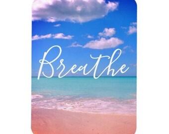 Breathe Inspirational Magnet | Beach Magnet Motivational Magnet - Beach Sand Refrigerator Magnet Kitchen Magnet Kitchen Decor Home Decor