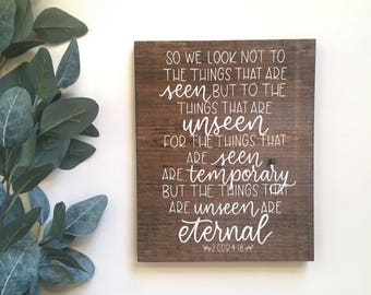 Hand Lettered 2 Corinthians 4:18 FIX OUR EYES Rustic hand painted Scripture Wood Sign