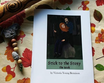 Stick To The Story: The Book