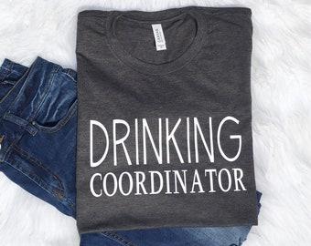 drinking coordinator, boozing shirt, cruise shirt, girls trip shirt, drinking shirt, lake shirt, boat shirt, funny vacation shirt