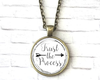 Inspirational Necklace, Trust the Process, Motivational Jewelry, Weight Loss Jewelry, Quote Necklace, Encouragement Gift, Motivation Jewelry