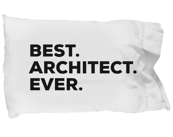 Architect Pillow Case ,Gifts For Architect , Best Architect Ever, Architect Pillowcase, Christmas Present, Architect Gift