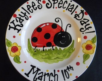 Hand Painted Personalized Birthday or Special Day Plate - Little Lady Bug