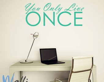 Wall art quote - you only live once