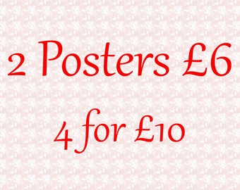 Any 2 Posters 6 pounds - 4 for 10 pounds - choose from over 40 different A4 posters - discount deal