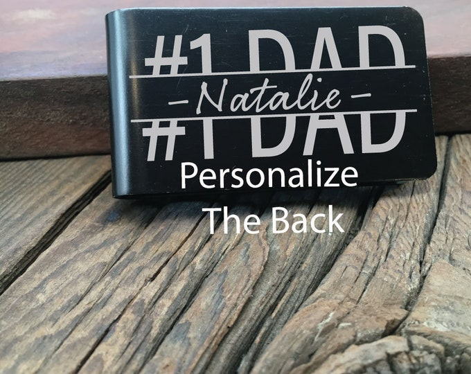 Personalized #1 Dad Money Clip Gift For The Greatest Dad Engraved Fathers Day Gift Custom Wallet For The #1 Dad Ever Engraved Money Clip