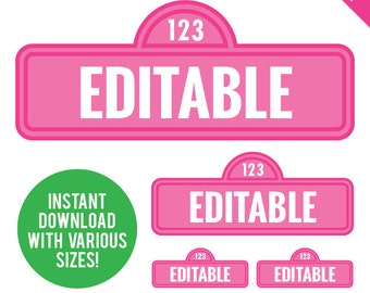 EDITABLE INSTANT DOWNLOAD Pink Sesame Street Signs - Editable, Printable File