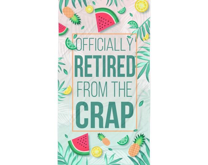 Retirement Gift Idea, Funny Retirement Beach Towel | Retirement Gift | Gift for Retirement | Retirement Props | Fun Retirement Gift