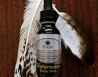 Focus (For mental clarity): Herbal Tincture Remedy, Wildcrafted/ Holistic