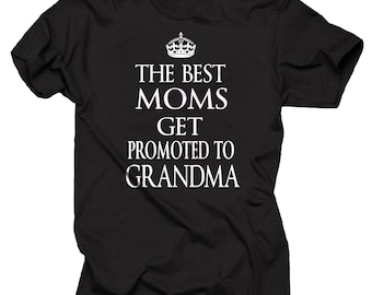 The Best MOMS Get Promoted To Grandma T-Shirt Gift For Grandmother Tee Shirt