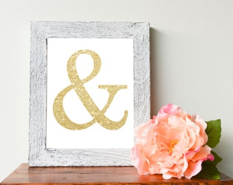 "Ampersand, &, Gold Glitter, Instant Download Print, 8""x10"""