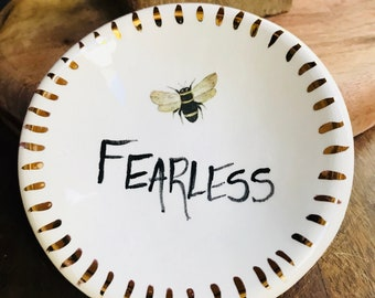Bee FEARLESS 22K gold detail Handmade Ceramic Dish for Rings or Spoon Rest or Desk Accessory