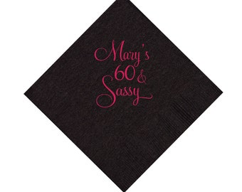 60 and Sassy Napkins