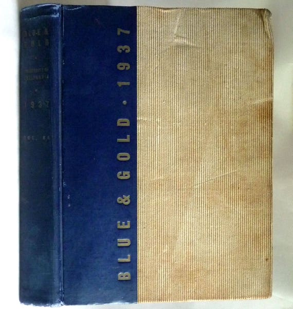 University of California Yearbook (Annual) 1937 - Blue and Gold Vol. 64 - Berkeley, CA - Alameda County